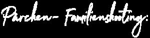 Pärchen- Familienshooting